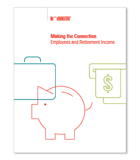 Paper Cover: Making the Connection: Employees and Retirement Income