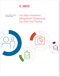 Five Ways Investment Management Outsourcing Can Grow Your Practice