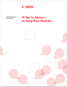 10 Tips for Advisors on Acing Client Check-Ins